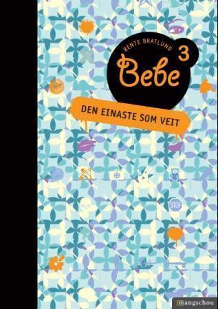 Bebe 3 av Bente Bratlund