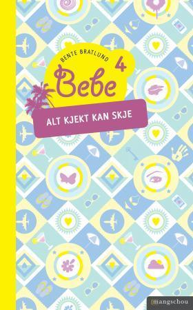 Bebe 4 av Bente Bratlund