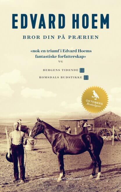 Bror din på prærien av Edvard Hoem