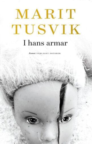 I hans armar av Marit Tusvik